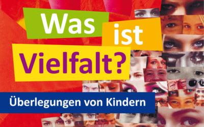 """Das Heft """"Was ist Vielfalt? – Überlegungen von Kindern"""""""